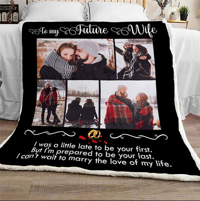 To my future wife i can't wait to marry the love of my life - blanket