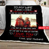 Tht - customize to my wife i just want to be your last of everything - blanket,