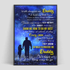 Dad Walk Alongside Me Daughter Poster - Gifts For Dad