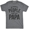 My Favorite People Call Me Papa Shirt Fathers Day Gift