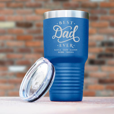Personalized Best Dad Ever Tumbler Mug Gift For Dad