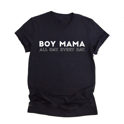 Boy Mama All Day Every Day - T Shirt for Mom - Boy Mom Shirt Collection