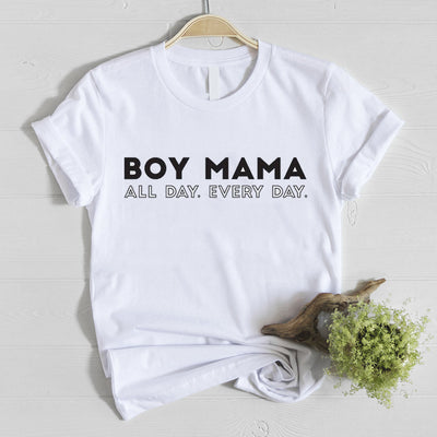 Boy Mama All Day Every Day - White T Shirt for Mom - Boy Mom Shirt Collection