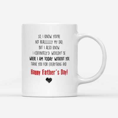 Dear Daddy Thank You For Everything Mug - Daddy Mugs