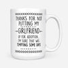 Thanks For Not Putting My Girlfriend Up For Adoption Mug Gift For Father Of Girlfriend