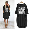 Drunk Wives Matter Pocket Dress Gifts For Couple Gift To Her Pocket Dress