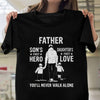 Father Daughter's First Love Son's First Hero Shirt - Dad Shirt