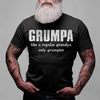 Grumpa like a regular granpa only grumpier black shirt gift for grandpa for father's day Gsge