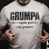 Grumpa like a regular granpa only grumpier shirt gift for grandpa for father's day Gsge