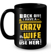 Back Of I Have A Crazy Wife And I'm Not Afraid To Use Her T-shirts Gift For Husband