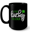 Gift For Mom St Patrick Day One Lucky Mama T-shirt