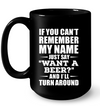 If you can't remember my name Just say 'Want a beer?', funny shirt, shirt with sayings, best friend gift, gift for her, gift for him, unisex shirt, plus size shirt