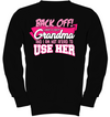 Back Off I Have A Crazy Grandma Shirt Gifts For Granddaughter