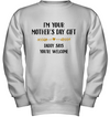 I'm Your Mother's Day Gift Shirt Gift For Infant