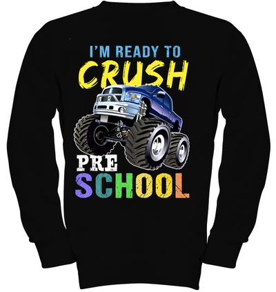 I'm Ready To Crush Pre School, Gift For infant, Baby Shirt, Gift For Kids, Child's Gift, All Size For Kids