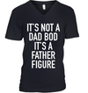 It Is Not a Dad Bod It's A Father Figure Navy Shirt - Mom Shirt