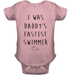 I Was Daddy's Fastest Swimmer Shirt Gift For Infant