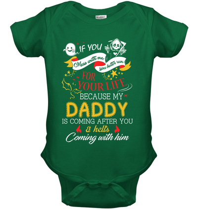 If You Mess With Me You Better Run For Your Life, Gift For infant, Baby Shirt, Gift For Kids, Child's Gift, All Size For Kids