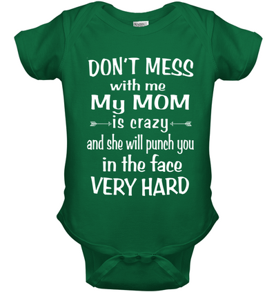 Don't mess with me my mom is crazy, gifts for daughter