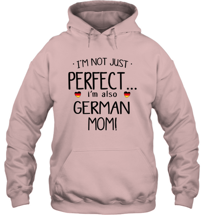 I'm Also German Mom Gift For  Mom