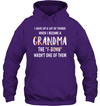 I Gave Up A Lot Of  Things When I'm Became A Grandma Shirt