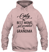 Best Moms Promoted To Grandma Shirt Gift For Grandma