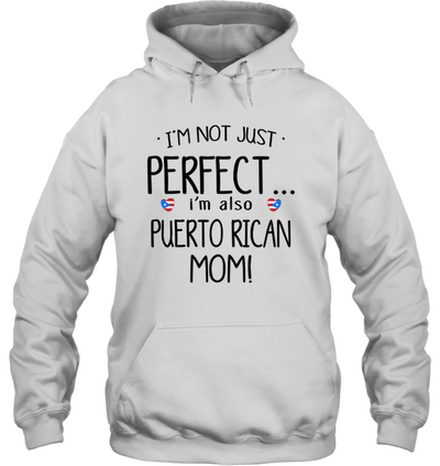 I'm Also Puerto Rican Mom T Shirt Gifts For Mom