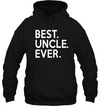 Best Uncle Ever T Shirt Gift For Uncle