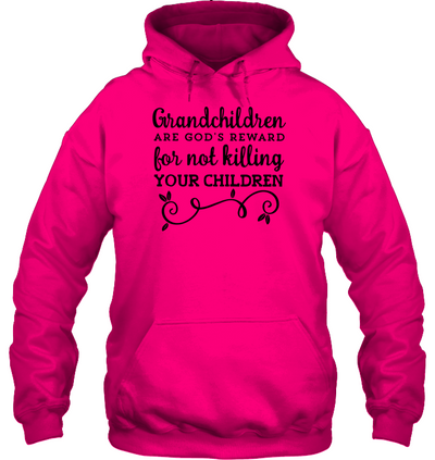 Grandchildren are god's reward, gifts for grandpa, gift for grandkids, unisex shirt