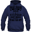 Crazy Enough To Be Stepdad Shirt Gift For Stepdad