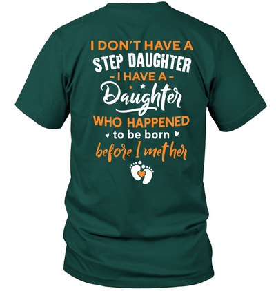 I Have A Step Daughter Shirt Gift For Step Dad