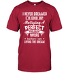 End Up Marrying A Perfect Freakin' Wife T-shirts Gift For Husband For Fiancée