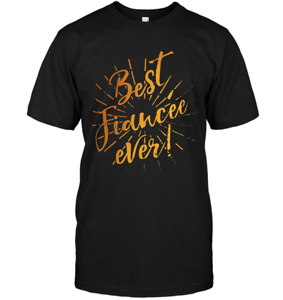 Best fiancee ever, gifts for couple, gift for her, gift to fiance, special gift for her