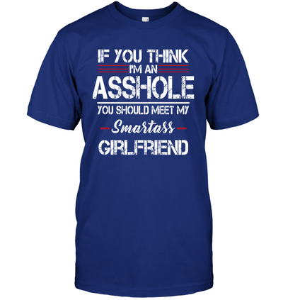You should meet my smart girlfriend, Boyfriend gifts, Boyfriend shirt, Gifts for boyfriend, Gifts for him,  Gift for Men Shirt, Unisex Shirt, Plus Size Shirt