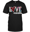 Love Nana Life Shirt Gift For Grandma