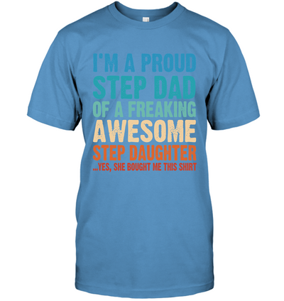 Proud Stepdad Of Awesome Stepdaughter T-shirt Gift For Stepdad