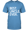Best uncle ever - famq, gifts for uncle, uncle shirt, special gift for him