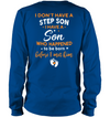 I Have A Son Shirt Gift For Stepdad