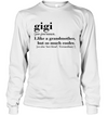 Gigi like grandmother but much cooler, grandma gifts, gifts for grandma, mom shirt