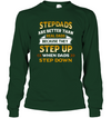 Stepdads Step Up When Dads Step Down Shirt Gift For Dad