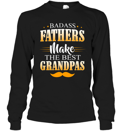 Fathers Make The Best  Gifts For Grandpa