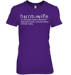 Hunt wife incredible patient, wife gifts, wife shirt, gifts for wife, mother's gift famth