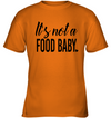 It's Not A Food Baby, Gift For infant, Baby Shirt, Gift For Kids, Child's Gift, All Size For Kids