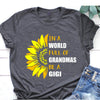 In A World Full Of Grandmas Be A Gigi Shirt Gift For Grandma
