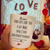 Personalized Turn Out Like You A Lot More Than I Had Originally Planned Mug