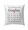My Greatest Blessings Called Me Grandma Pillow