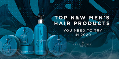 Top Neal & Wolf men's hair products you need to try in 2020