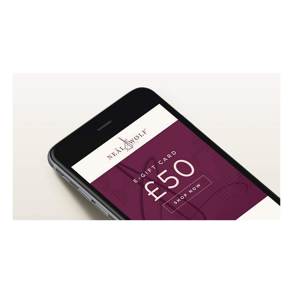 Neal & Wolf Digital E-Gift Card - £50