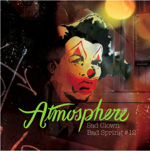 "Atmosphere ""Sad Clown Bad Spring #12"""
