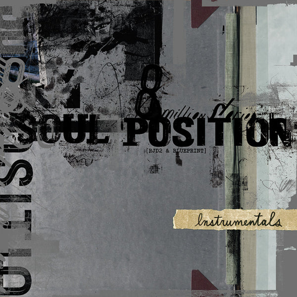 "Soul Position ""8 Million Stories Instrumentals"""